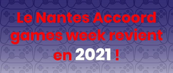 Le Nantes Accoord Games Week fait une pause !